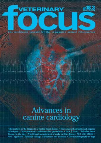 Advances in Canine Cardiology - Veterinary Focus - Vol. 18(3) - Oct. 2008