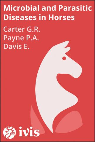 Concise Guide to the Microbial and Parasitic Diseases of Horses - Carter G.R.