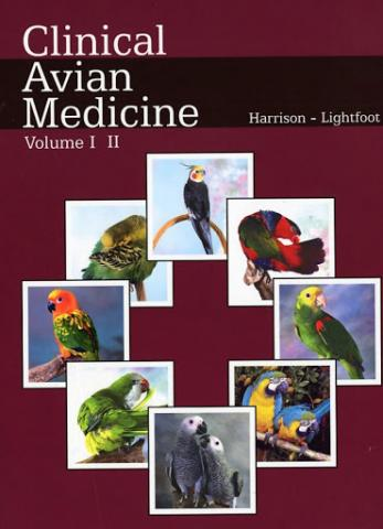 Clinical Avian Medicine by Harrison and Lightfoot