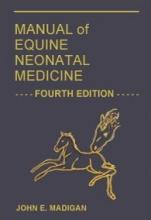 Manual of Equine Neonatal Medicine