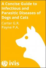 Concise Guide to Infectious and Parasitic Diseases of Dogs and Cats - Carter G.R.