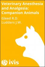 Recent Advances in Veterinary Anesthesia and Analgesia: Companion Animals - Gleed R.D.