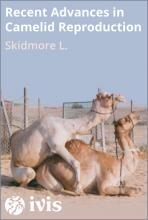 Recent Advances in Camelid Reproduction